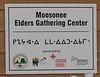 Moosonee Elders Gathering Centre sign.