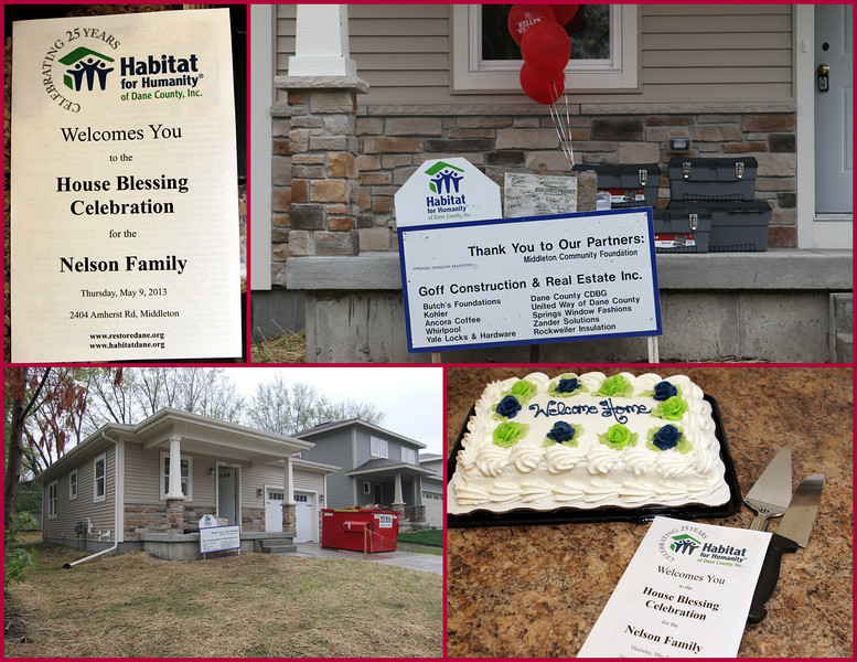 House Blessing Celebration for the Nelson Family, Thursday, May 9th, 2013, 2404 Amherst Road, Middleton, WI 53562.  Thank You to all of Habitat's Partners including Goff Construction & Real Estate Inc. & Springs Windows Fashions.
