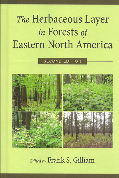 "Cover of Dr. Frank Gilliam's book, ""The Herbaceous Layer in Forests of Eastern North America."""