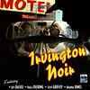 """Irvington Noir"" poster"