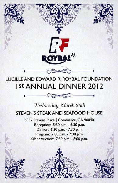 LUCILLE AND EDWARD ROYBAL FOUNDATION 1ST ANNUAL DINNER 2012 @ STEVEN'S STEAK HOUSE • 03.28.12