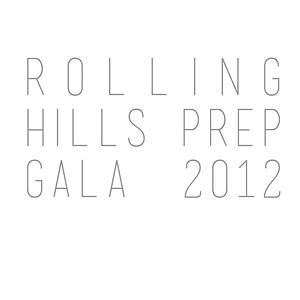 Rolling Hills Prep Gala 2012