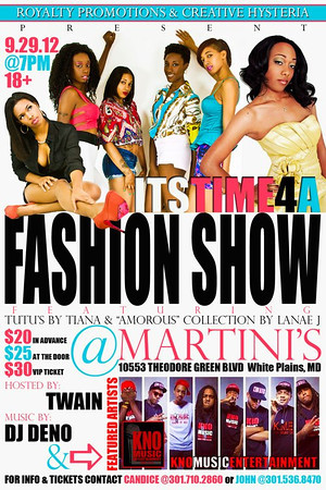 """Royalty Promotions & Creative Hysteria present """"It's Time 4 A FASHION SHOW!"""""""