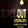2004-2005a Black Out Comedy