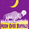 2011-2012a Moon Over Buffalo