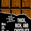 1991-1992 ART fall Thick, Rich, and Chocolaty