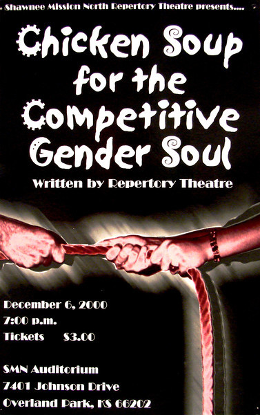 2000-2001 Rep Theatre Chicken Soup for the Competitive Gender Soul