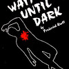 1988-1989c Wait Until Dark