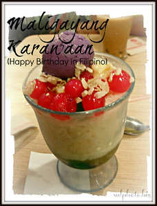 Maligayang Karawaan (Happy Birthday in Filipino)..http://holidays.goodnewseverybody.com/birthdays.html  originally from http://salphotobiz.smugmug.com/Food/Asian-Filipino-Food/26766835_dhLBfG#!i=2543893023&k=V3xBBrn