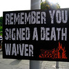Remember You Signed A Death Waiver