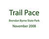Trail Pace November 2008 :