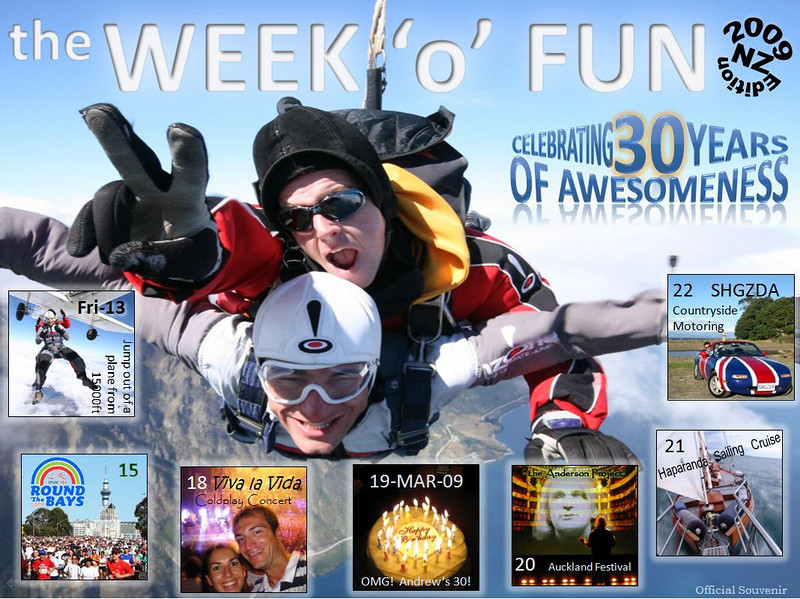 Oh yes, it's the Week'o'Fun!<br /> Here's your offical souvenir postcard of the events for Andrew's 30th birthday.