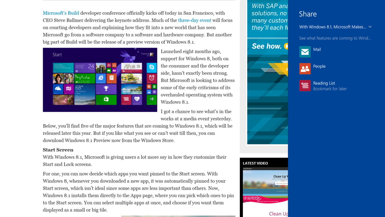 The new Reading List feature allows you to save an article that you want to read for later. Saved articles are synced across all your devices via SkyDrive.
