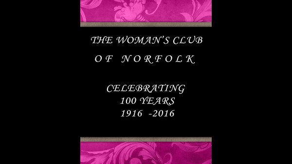 Woman's Club of Norfolk 100th Celebration