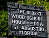 St Augustine - The Oldest Wood School House in USA