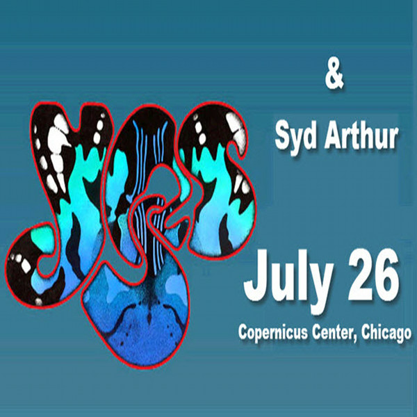 ~~ YES and Syd Arthur 7-26-2014