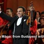 Zoltán Mága: From Budapest with Love