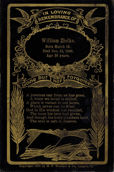 1908-12-14_William Zielke Remembrance.JPG<br /> <br /> A remembrance of William Zielke