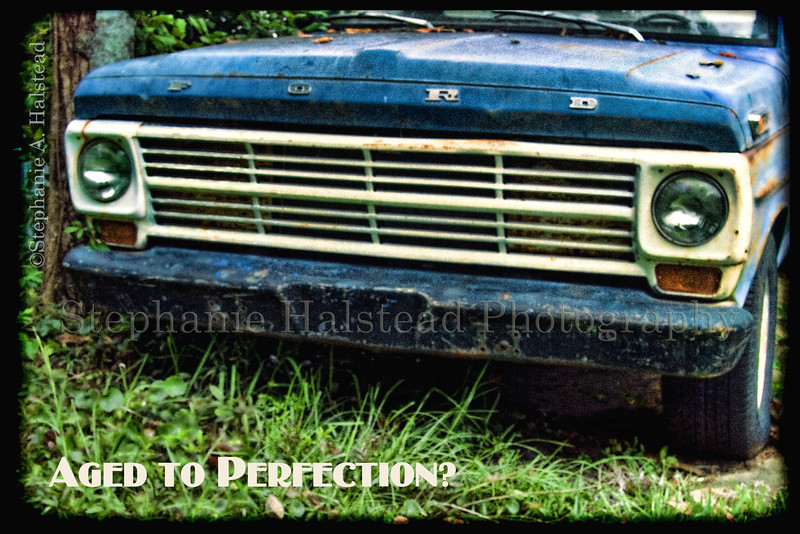 Aged to Perfection?<br /> My brother-in-law's old truck . . . the image for his birthday card last year.