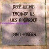 deep within each of us lies a garden