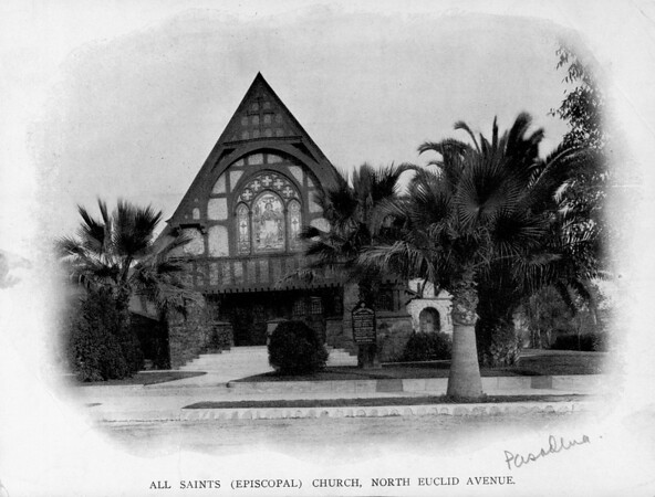 The All Saints (Episcopal) Church on North Euclid Avenue in Pasadena, ca.1880-1910