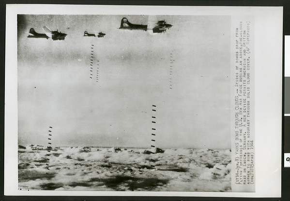 Yanks bomb through clouds: the 8th U.S. Air Force during an above-the-clouds raid on Emden, Germany, 1944