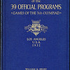 Complete collection of the 39 official programs, Games of the Xth Olympiad, Los Angeles, U.S.A., 1932