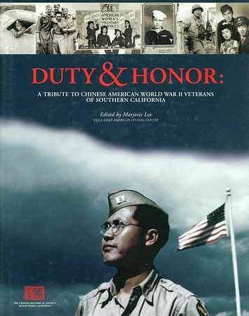 """Cover of """"Duty and honor: a tribute to Chinese American World War II veterans of southern California"""" edited by Lee, 1998"""