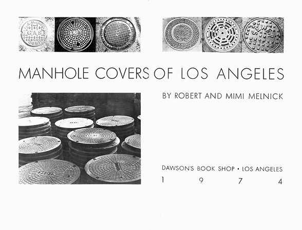 """Cover of """"Manhole covers of Los Angeles"""" by Melnick and Melnick, 1974"""
