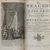 Nicholas Rowe: The Tragedy of the Lady Jane Gray