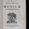 "Descartes' <i>Compendium Musicae</i> is one of many books originally from the collection of Queens' member and 'Cambridge Platonist', John Smith (1618–52), that invoke music as a kind of philosophy through which to explore nature. As one of the earliest in Cambridge to have read the works of the great French philosopher Descartes, Smith was an early proponent of the new ways of thinking now associated with Descartes and the seventeenth-century 'Scientific Revolution'. Smith's understanding of divine musical harmony as a means to resolve inner and outer conflict in religion and society is reflected in his library's preponderance of metaphysically ambitious works that adopt music as an organising principle. One such was Descartes' <i>Musicae</i> compendium.  Written in 1618 when Descartes was twenty-two the <i>Compendium</i> represents the young philosopher's first attempts at articulating modes of thought that later came to great prominence in the form of his mechanistic philosophy. <br><br> <b>Author:</b> René Descartes<br> <b>Title:</b><i>Musicae compendium  </i> [Compendium of music] (Utrecht, 1650) <br> <b>Shelfmark:</b> <a href=""http://idiscover.lib.cam.ac.uk/permalink/f/1nnjft8/44CAM_ALMA21586146700003606""> D.20.52</a><br> <b>Provenance:</b> Bequeathed to Queens' College by John Smith"