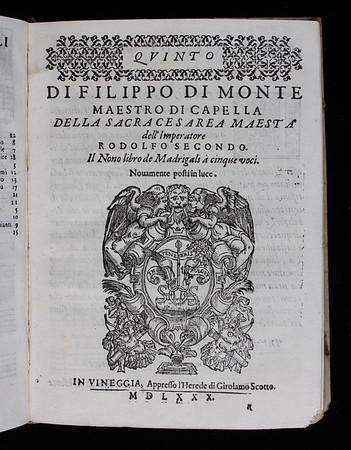 Title page of quinto part of Philippe de Monte's ninth book of madrigals.<br><br>  <b>Author:</b> Philippe de Monte<br> <b>Title:</b> <i>Il nono libro de madrigali a cinque voci</i> (Venice, 1580)  [in a bound volume of part books from eight of the composer's published collections of madrigals and sacred music]  [On loan from Paul Harcourt, library volunteer]