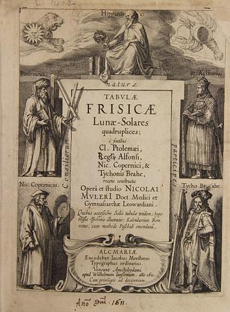 Nicolaus Mulerius (1564-1630). Tabulae Frisicae lunae-solares quadruplices [Four Frisian solar-lunar tables]. Alkmaar, Netherlands, 1611. [C.14.2]