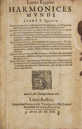 Johannes Kepler (1571-1630). Harmonices mundi [Harmony of the World], Linz, Austria, 1619. [D.1.9]