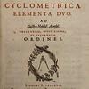 Joseph Justus Scaliger(1540-1609). Cyclometrica Elementa Duo. [Elements of Circle Measurement]. Leiden, 1594. [D.1.30]
