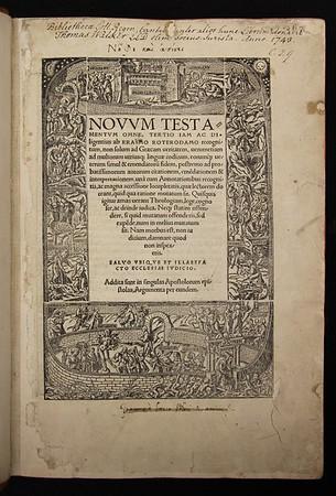 Desiderius Erasmus, New Testament translated into Latin, (Basel, 1522).