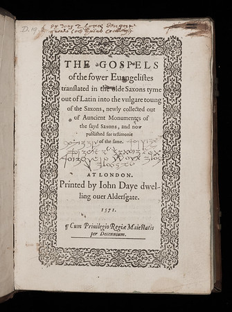 "Translation is an act of decoding that can be highly politicised. This book contains the Gospels with parallel text in Anglo-Saxon and English. In his foreword, John Foxe describes the translation of the Bible from Latin to English as a return to the 'pristine state of olde conformitie'. He offers this book as proof that revered Christians of antiquity read the Bible in the vernacular.<br><br> A Renaissance reader appears to have used the book to create a cipher where Anglo-Saxon characters, medieval number forms and invented symbols replace letters. Words that appear similar to 'Saxon' and 'gloss' can be made out.   <br><br> <b>Title: </b><i>The Gospels of the fower Evangelistes translated in the olde Saxons tyme out of Latin into the vulgare toung of the Saxons </i>(London, 1571)<br> <b>Shelfmark: </b>D.19.2<a href=""http://idiscover.lib.cam.ac.uk/primo-explore/fulldisplay?docid=44CAM_ALMA21407512990003606&amp;context=L&amp;vid=44CAM_PROD&amp;search_scope=SCOP_QUE&amp;tab=cam_lib_coll&amp;lang=en_US""> (catalogue record)</a><br>"