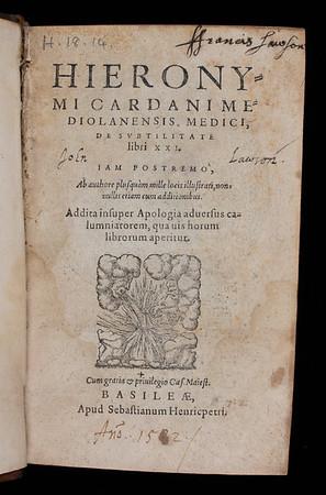 "<b>Author:</b> Girolamo Cardano <br> <b>Title:</b><i> De subtilitate libri XXI </i> [On subtlety] (Basel, 1582)<br> <b>Shelfmark:</b> H.18.14  <a href=""http://idiscover.lib.cam.ac.uk/primo-explore/fulldisplay?docid=44CAM_ALMA21392190740003606&amp;context=L&amp;vid=44CAM_PROD&amp;search_scope=SCOP_QUE&amp;tab=cam_lib_coll&amp;lang=en_US""> (catalogue record)</a>"