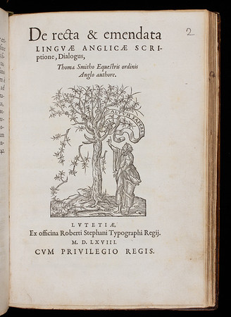 """That Smith wrote another dialogue, <i>De recta &amp; emendata linguae Anglicae scriptione, dialogus</i>, on the improvement of English orthography (bound with <i>De recta et emendate linguae Graecae pronunciatione</i>) reveals that he also valued vernacular languages. <br><br> <b>Author:</b> Thomas Smith<br> <b>Title:</b><i> De recta &amp; emendata linguae Anglicae scriptione, dialogus </i> [A dialogue of the correct and improved writing of English] (Paris, 1568) <br> <b>Shelfmark:</b> U.4.8(2)<a href=""""http://idiscover.lib.cam.ac.uk/permalink/f/1nnjft8/44CAM_ALMA21589117090003606%22""""> (catalogue record)</a>"""