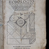"Horologiographia, by the sixteenth-century German scholar Sebastian Münster, is a practical guide to the design and construction of sundials. It was celebrated both for the accuracy of Münster's calculations and for the beauty of the woodcut illustrations, some of them attributed to Hans Holbein the Younger. Smith has written 'inscriptio zodiacii' in the margin, noting that Münster uses zodiac symbols to indicate the month of the year. The seventeenth-century sundial in Old Court uses this same design. Münster's Cosmographia was the first German-language description of the world. It was one of the most popular works of Smith's era – here is his own copy - and thirty-five editions were produced within a century of its publication. <br><br> <b>Author:</b> Sebastian Münster<br> <b>Title:</b><i> Horologiographia</i> [On the measurement of time]  (Basel, 1533) <br> <b>Shelfmark:</b> D.20.39  <a href=""http://idiscover.lib.cam.ac.uk/permalink/f/1nnjft8/44CAM_ALMA21416595580003606""> (catalogue record)</a>"