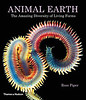 """Animal Earth: The Amazing Diversity of Living Forms""<br /> by Ross Piper"