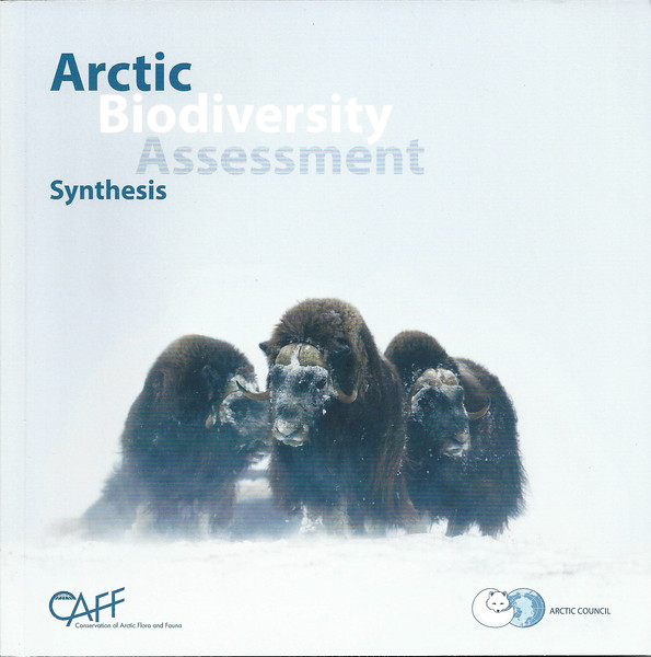 Arctic Biodiversity Assessment Synthesis<br /> Conservation of Arctic Flora and Fauna (CAFF)