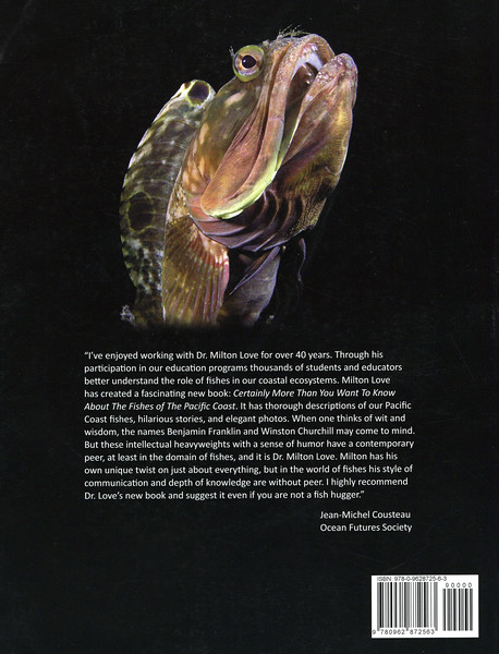 """Back cover image: Sarcastic Fringehead.<br /> """"Certainly More Than You Want to Know About The Fishes of The Pacific Coast"""", Dr. Milton S. Love"""