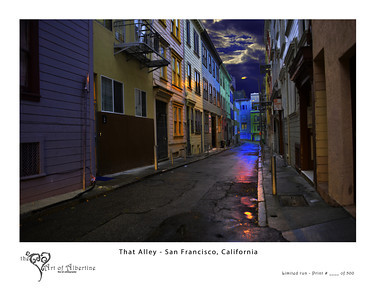 That Alley -inspired by London Below.  San Francisco