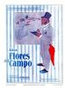 FLORALIA Flores del Campo 1914 Spain 'Ante notario jurmos que de todos los jabones conocidos ninguno puede igualarse al'
