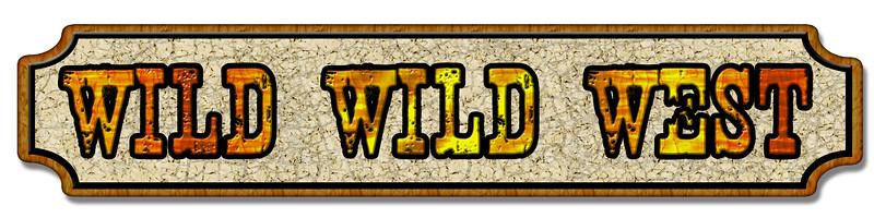 00-wild wild west sign