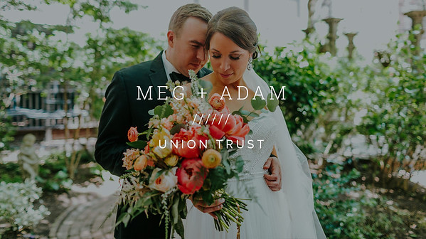 MEG + ADAM ////// UNION TRUST