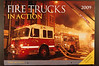 "2009 Fire Trucks in Action : Large 12"" X 17"" 16 month wall calendar featuring 14 large and 13 small action shots taken by some of the best fire photographers in the business, including Ian Marlow, Dave Traiforos, Harvey Eisner, Bob Scollan, Chris Mickal, Gary Haszko, Martin Grant, Glen Ellman, George Hall, Keith Cullom, Tom Carmody, Dave Dubowski, Mike Connor, Martin Grube, Chris and Bill Tompkins. Includes great shots from all over the U.S. plus England and Australia. Price is $5.00 plus postage.  To order, email peterscamera@optonline.net and request an order form, one will be sent right away."