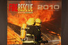 "2010 Fire Rescue : A 8 1/2"" X 11"" wall calendar featuring 13 action photos. The price is no charge, just shipping. To order, email peterscamera@optonline and request an order form. one will be sent to you right away."