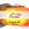 FSG-podcast 2014 - E04 - Percy